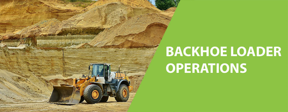 Backhoe Loader Operations